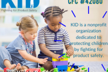 Kids In Danger (KID) - Children's Product Safety